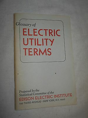Glossary of Electric Utility Terms  (EEI Publication No.70-40,  Paperback)