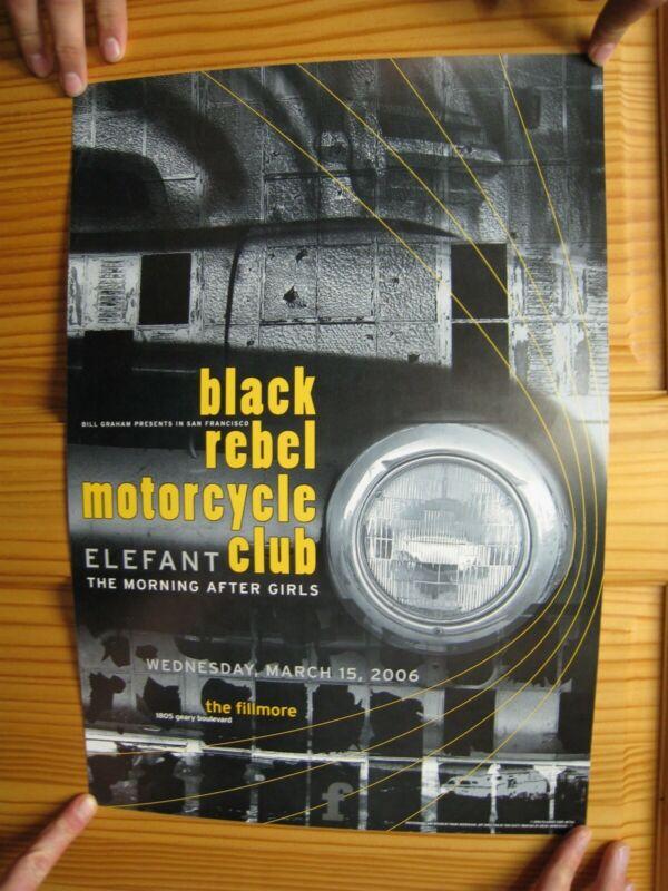 Black Rebel Motorcycle Club Poster Elefant Fillmore March 15 2006 The B.R.M.C.