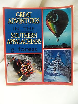 Fabulous Soft Cover Book Great Adventures In The Southern Appalachians