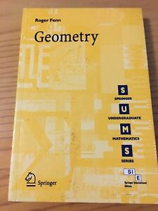 Geometry by Roger Fenn (Springer second 2nd edition)