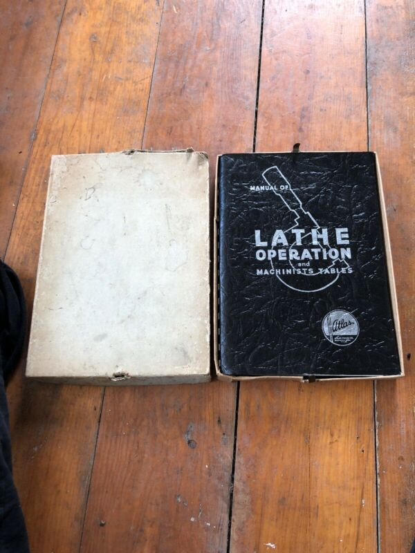 1937 Manual Of Lathe Operation and Machinists Tables w/ Original Box