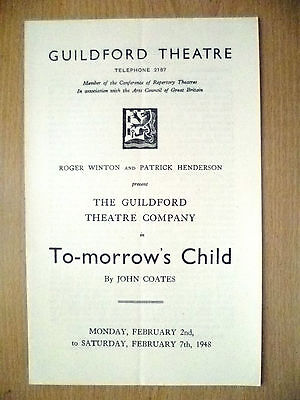 Guildford Theatre 1948- TO-MORROWS CHILD  by John Coates