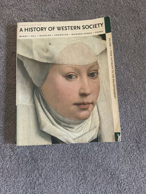 History Of Western Society Volume 1 Tenth Edition