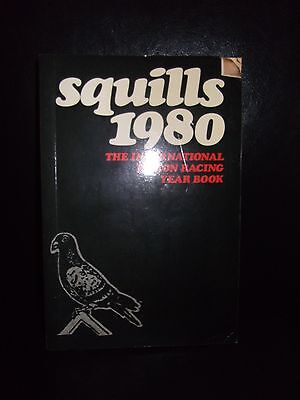 Squills 1980 The International Pigeon Racing Year Book