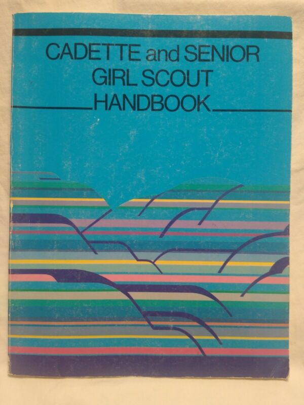 VTG GIRL SCOUT CADETTE AND SENIOR HANDBOOK 1987 BY GIRL SCOUTS OF THE USA