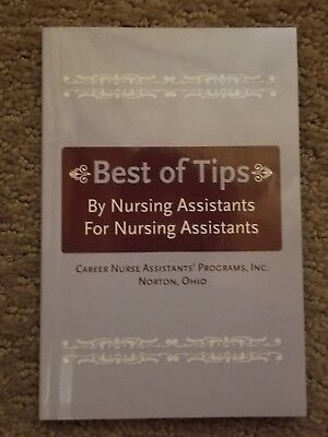 CNA graduation gift- Best of Tips : By Nursing Assistants for Nursing Assistants (Gifts For Nursing Graduates)