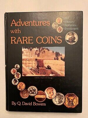 Adventures with Rare Coins - Q. David Bowers