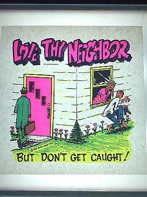 Vintage Love Thy Neighbor Iron On T Shirt Transfer Rare Unused Retro Funny Vtg