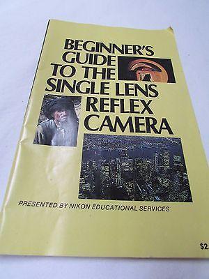 Beginner's Guide to the Single Lens Reflex Camera