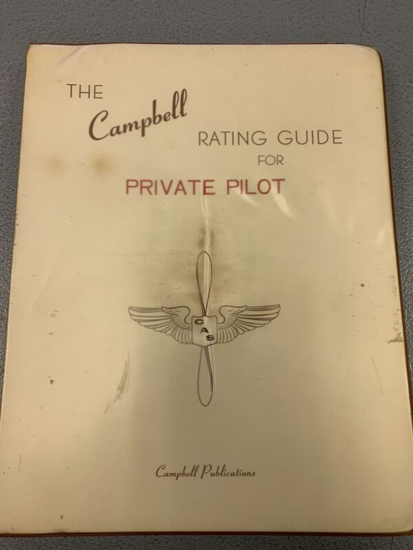 Vintage 1961 The Campbell Rating Guide for Private Pilot Manual