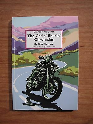 MOTORCYCLE BOOKS: THE CARIN' SHARIN' CHRONICLES BY DAVE GURMAN
