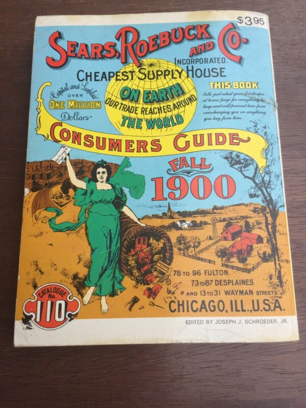 SEARS FALL1900 Roebuck and Co.1970 Reproduction Catalog Consumers Guide