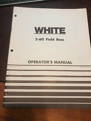 White 2-60 Field Boss Operators Manual