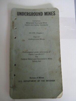 Underground Mines Part 57 Metal & Nonmetal Mine Book