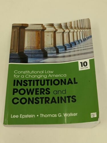 Constitutional Law For A Changing America: 10th Edition