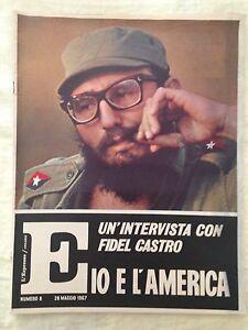 L-039-ESPRESSO-n-8-28-maggio-1967-Un-039-intervista-con-Fidel-Castro-io-e-l-039-America