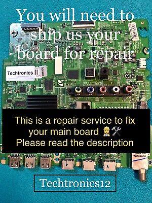 """""""Repair Service""""For Main Board UN46F6300, UN46F6350, BN94-06739C, BN94-06167C"""