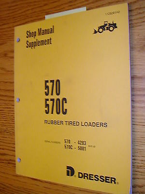 Dresser Komatsu International 570 570c Service Shop Repair Manual Wheel Loader
