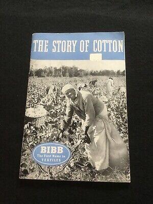 """Vtg Booklet-""""The Story of Cotton""""-Bibb Mfg Co Macon Ga-Many Illustrations"""