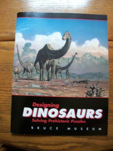 Designing Dinosaurs - Solving Prehistoric Puzzles - Bruce Museum Catalog
