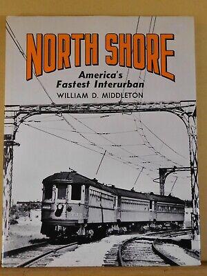 North Shore America's Fastest Interurban w/ dust jacket 1968 3rd PRINTING