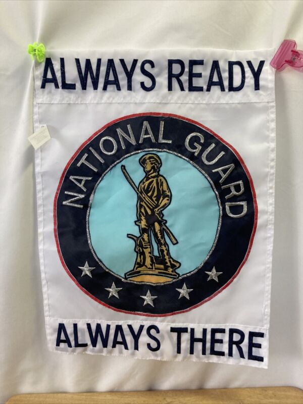National Guard Always Ready Always There Flag. Embroidered. 18x14  2 Sided C2