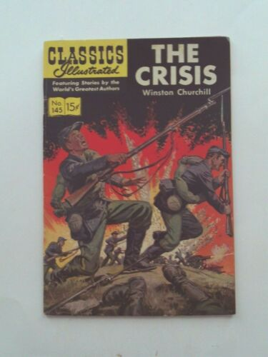 Classics Illustrated #145 - THE CRISIS - HRN 143 VG
