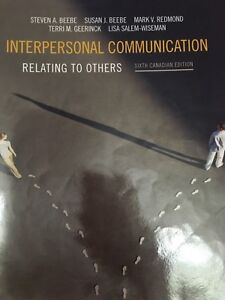 Interpersonal Communication Relating to Others 6th Ed