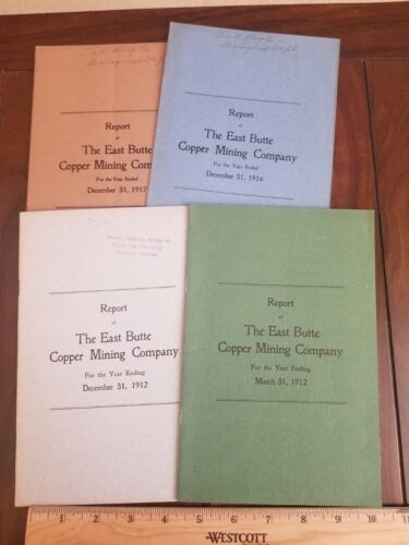4 1912 to 1917 Arizona East Butte Copper Mining Company Annual Reports