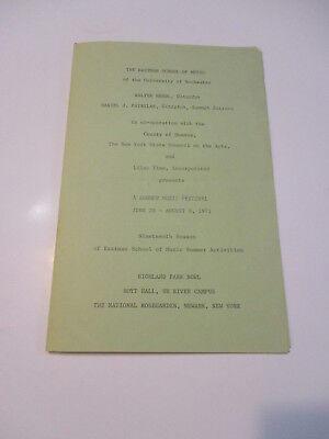 EASTMAN SCHOOL OF MUSIC UNIVERSITY OF ROCHESTER 1971 SUMMER MUSIC FESTIVAL PROG