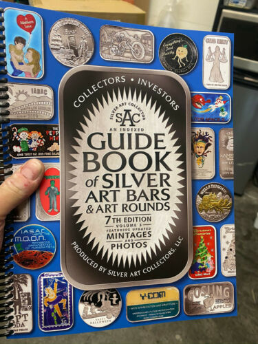 SAC 7th  Edition Guide Book of Silver Art Bars & Art Rounds
