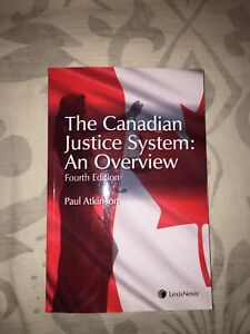 The Canadian Justice System: An Overview