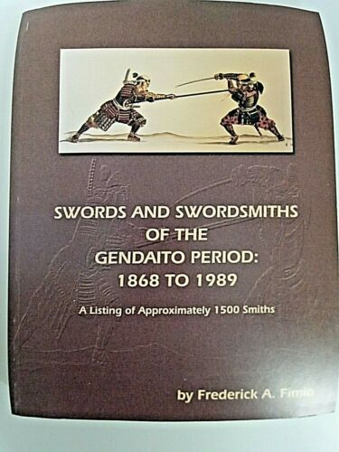 Japanese Swords and Swordsmiths of the Gendaito Period Reference Book