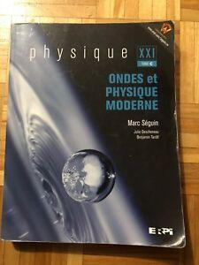 Physique XXI tome c Marc Séguin