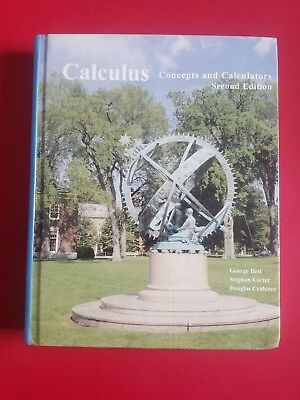 Calculus, Concepts and Calculators by Best, George 2nd Edition