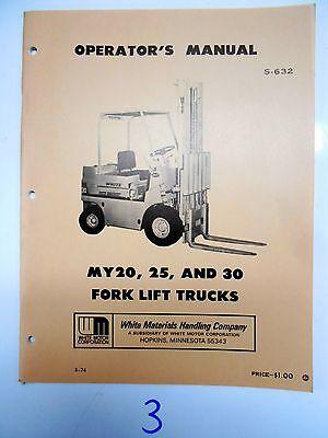White Fork Lift Truck Operators Maintenance Manual My 20 25 30 374