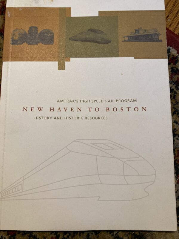 Amtrak High Speed Rail New Have To Boston History And Historic Resources Book