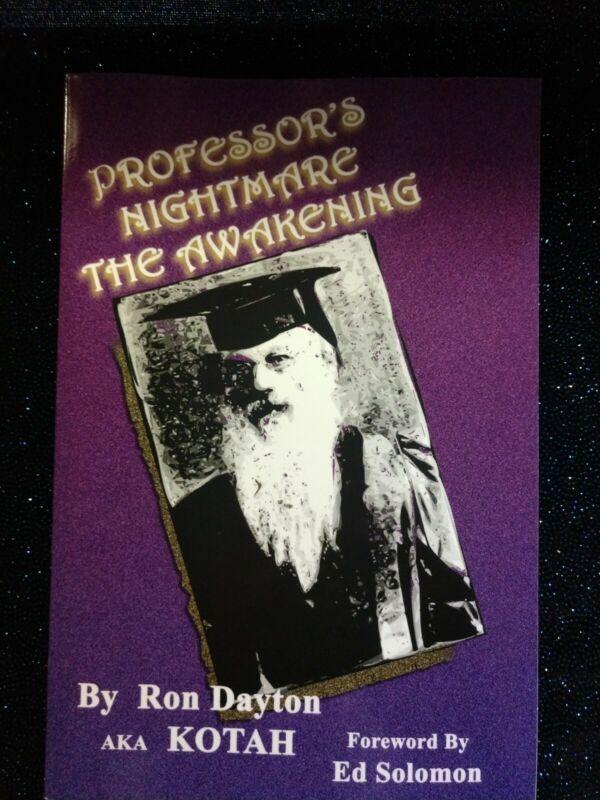 Ron Dayton AKA Kotah PROFESSOR
