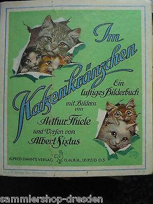 14735 Thiele Sixtus Im Katzenkränzchen Ein lustiges Bilderbuch mit Bildern von