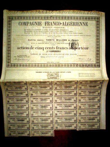 Compagnie Franco-Algérienne 1881   500 francs  share certificate.