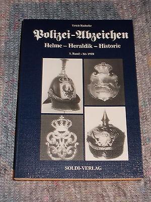 Polizei-Abzeichen , Helme,Heraldik,Historie Band 1 bis 1918