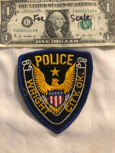 Rare Wright city Oklahoma Police Patch un-sewn State of Oklahoma Patches