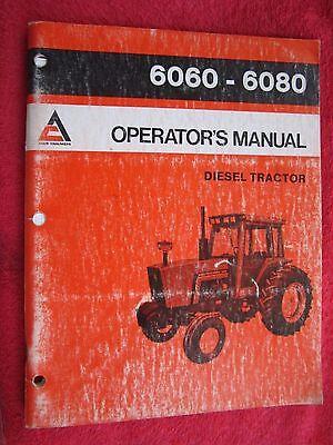 1983 Allis Chalmers Models 6060 6080 Diesel Tractor Operators Manual
