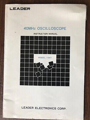 Leader Electronics Oscilloscope Model 1041 40mhz Instruction Manual