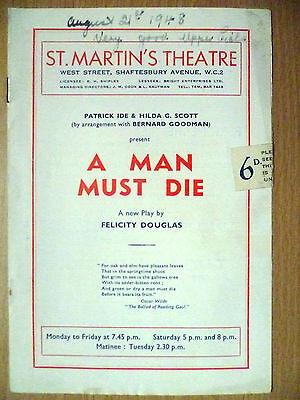 1948 St. Martin's Theatre Programme:A MAN MUST DIE by Felicity Douglas