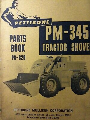 Pettibone Mullike Pm-345 Tractor Loader Shovel Parts Manual Catalog Construction