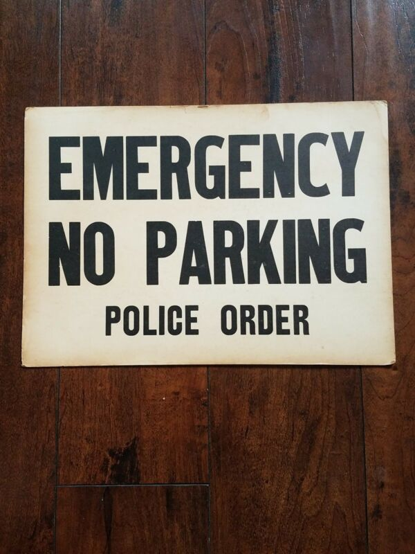 Vintage Emergency No Parking Police Order Cardboard Sign Rare 1