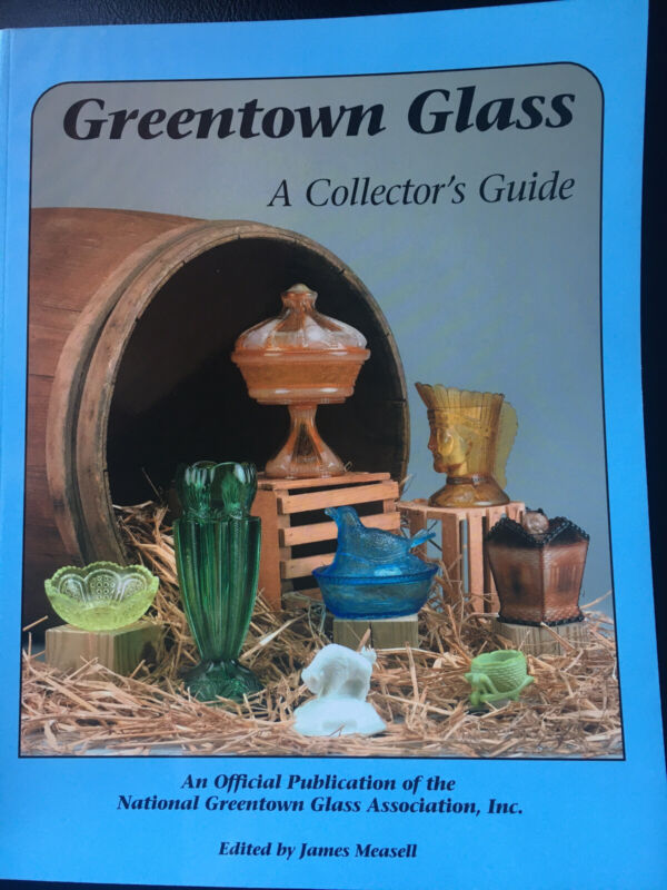 Greentown Glass Indiana Tumbler & Goblet Co. ID / In-Depth Illustrated Book