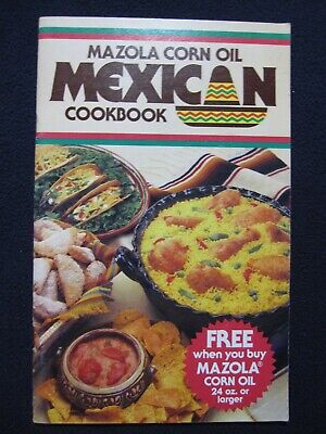 Mazola Corn Oil Mexican Cookbook [Pamphlet] Best (Best Mexican Food Cookbook)