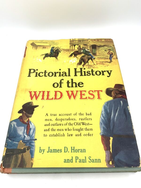 Vintage Book Pictorial History Of The Wild West Third Edition 1956 Wyatt Earp